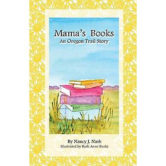 Mamas Books by Nash & Nancy