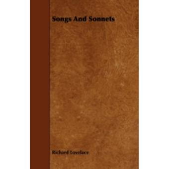 Songs And Sonnets by Lovelace & Richard