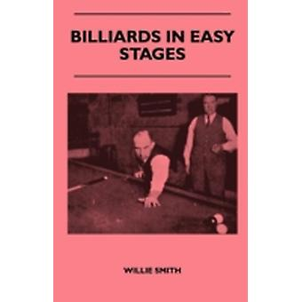 Billiards in Easy Stages by Smith & Willie