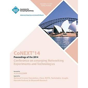 CoNEXT 14  10th International Conference on Emerging EXperiments and Technologies by CoNext 14 Committee