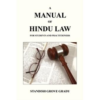 A Manual of Hindu Law by Grady & Standish Grove