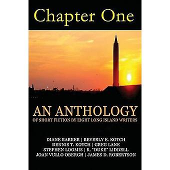 Chapter One an Anthology by Writers & Long Island