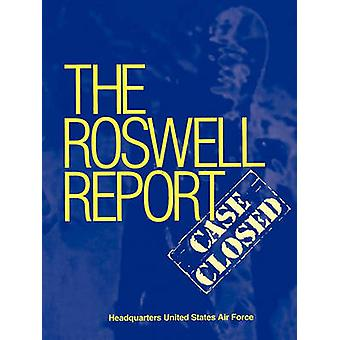 Roswell Report Case Closed The Official United States Air Force Report by McAndrew & James
