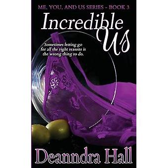 Incredible Us by Hall & Deanndra