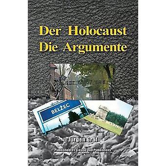 Der Holocaust Die Argumente by Graf & Jrgen