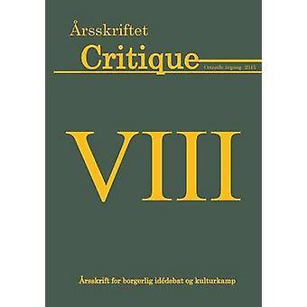 rsskriftet Critique VIII by WendelHansen & Jens Lei