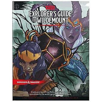 Explorer's Guide to Wildemount (D&d Campaign Setting and Adventur