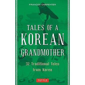 Tales of a Korean Grandmother by Frances Carpenter - 9780804851602 Bo