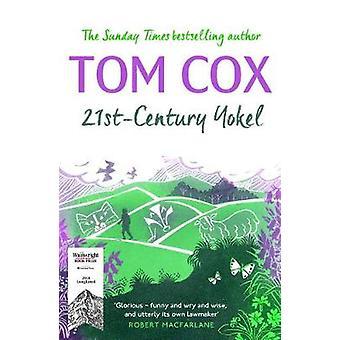 21st-Century Yokel von Tom Cox - 9781783527397 Buch