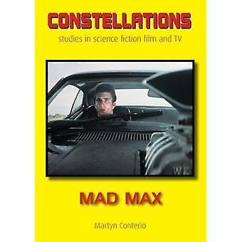 Mad Max by Martyn Conterio - 9781911325864 Book