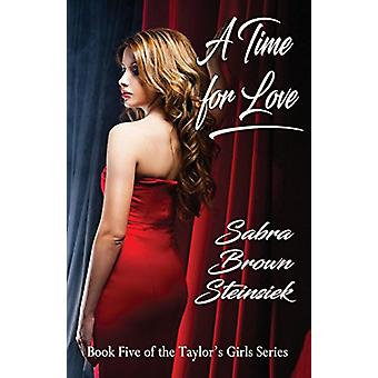 A Time for Love by Sabra Brown Steinsiek - 9781932926514 Book