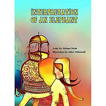 Interpretation of an Elephant - Story Book by Mohsen Matin - 978938322