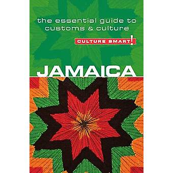 Jamaica - Culture Smart! - The Essential Guide to Customs and Culture