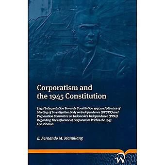 Corporatism and 1945 Constitution