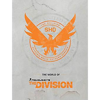 The World Of Tom Clancy's The Division by Ubisoft - 9781506711041 Book