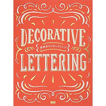 Decorative Lettering by Bnn - 9784802510233 Book