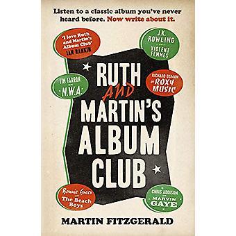 Ruth and Martin's Album Club by Martin Fitzgerald - 9781783527380 Book