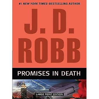 Promises in Death (large type edition) by J D Robb - 9781594133381 Bo