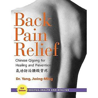 Back Pain Relief by Jwing Ming Yang