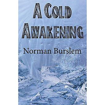 A Cold Awakening by Norman Burslem - 9780722349748 Book