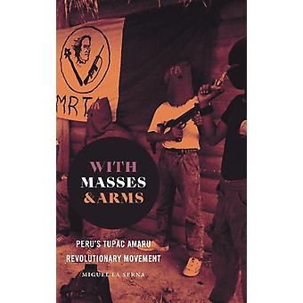With Masses and Arms by Serna & Miguel La