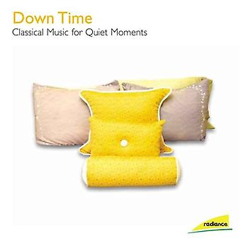 Down Time-Classical Music for Quiet Moments - Down Time: Classical Music for Quiet Moments [CD] USA import