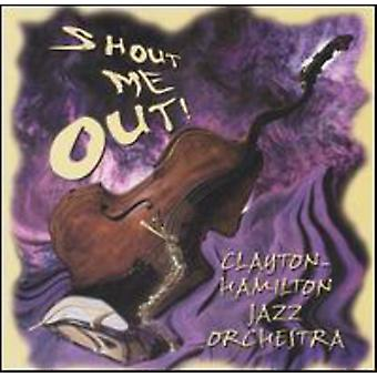 Clayton-Hamilton Jazz Orchestra - Shout Me Out! [CD] USA import