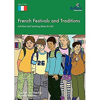 French Festivals And Traditions - Activities And Teaching Ideas For Ks3
