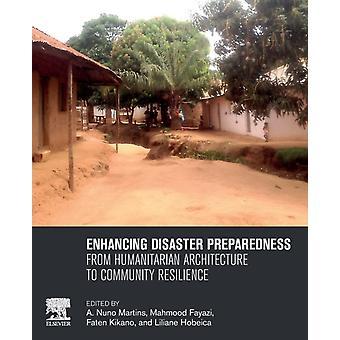 Verbetering van de paraatheid van rampen door een Nuno Martins & Edited door Mahmood Fayazi & Edited door Faten Kikano & Edited door Liliane Hobeica