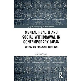 Mental Health and Social Withdrawal in Contemporary Japan by Tajan & Nicolas