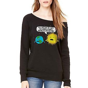 Humor World Revolves Women's Black Sweatshirt
