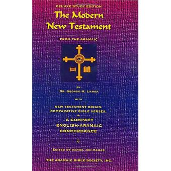 The Modern New Testament from Aramaic by George M Lamsa - 97809675989