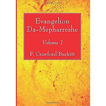 Evangelion Da-Mepharreshe by F Crawford Burkitt - 9781532608612 Book