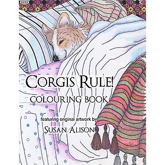 Corgis Rule! a Dog Lover's Colouring Book by Susan Alison - 978153339