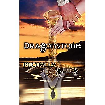 Dragonstone by Michelle Young - 9781601543615 Book