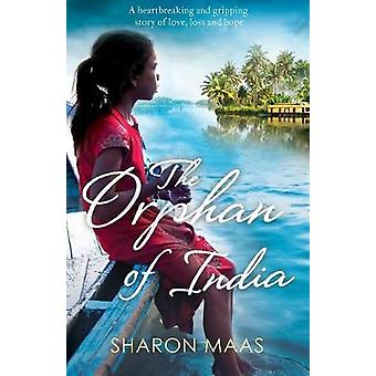 The Orphan of India - A heartbreaking and gripping story of love - los