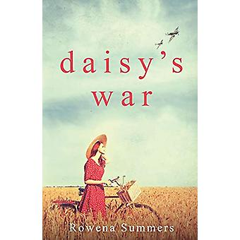Daisy's War by Rowena Summers - 9781913099350 Book