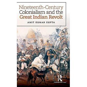 El colonialismo del siglo XIX y la Gran Revuelta India