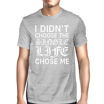 Single Life Chose Men's Heather Grey T-shirt Witty Quote Soft Feel