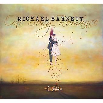 Michael Barnett - One Song Romance [CD] USA import