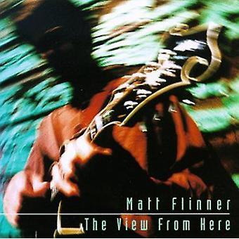 マット Flinner - ビューからここで [CD] USA 輸入
