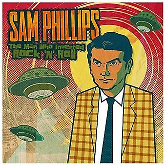 Sam Phillips - Sam Phillips: The Man Who Invented Rock [CD] USA import