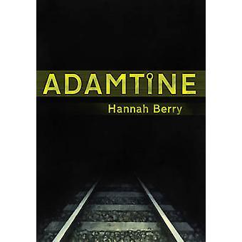 Adamtine Hannah Berry - Hannah Marja - 9780224089081 Varaa