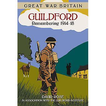 Ersten Weltkrieg Großbritannien Guildford - Erinnerung an 1914-18 von Stuart Hallifax-