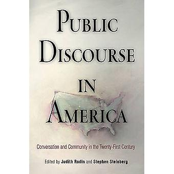 Offentlige diskurs i Amerika - samtale og fællesskab i tyve
