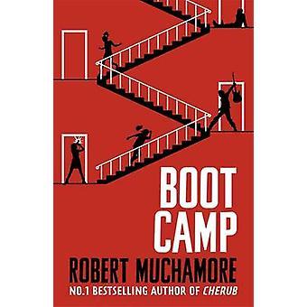 Boot Camp - livro 2 por Robert Muchamore - livro 9781444914573