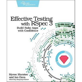 Effective Testing with RSpec - Build Ruby Apps with Confidence - No. 3