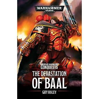 The Devastation of Baal by Guy Haley - 9781784965938 Book