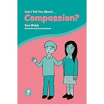 Je peux vous dire sur la Compassion? -Une Introduction utile pour tout le monde