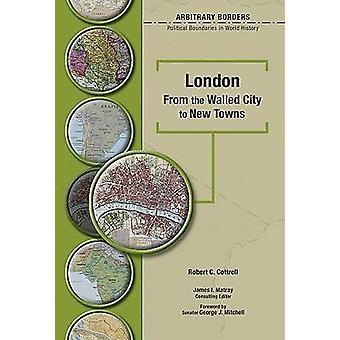 Londres - la ville fortifiée de villes nouvelles par Robert Cottrell - 9780791086841 B